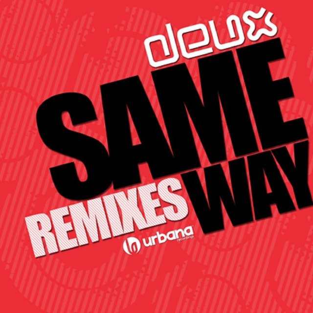 Same Way Remixes