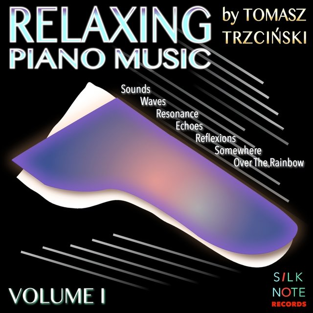 Relaxing Piano Music, Vol. 1