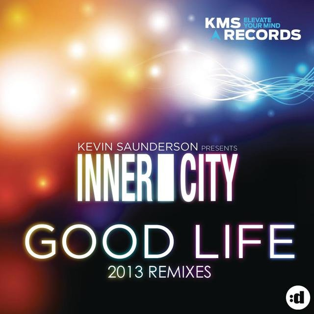 Good Life (2013 Remixes)