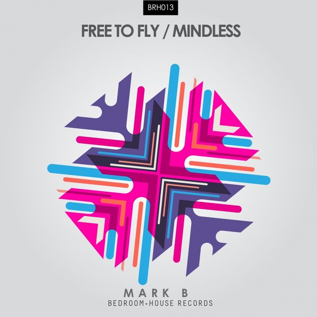 Free To Fly / Mindless