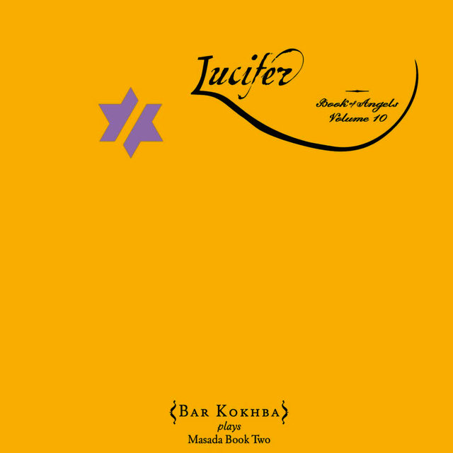 Lucifer: The Book Of Angels Volume 10