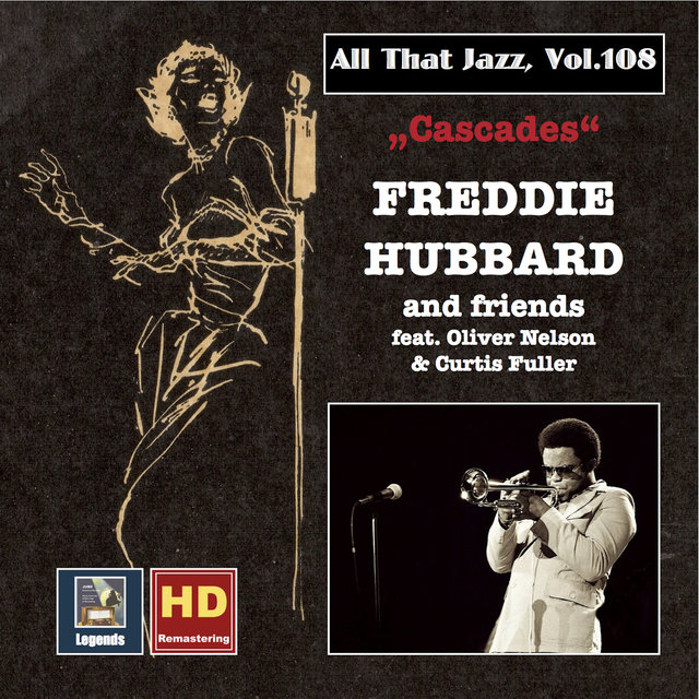 All That Jazz, Vol. 108: Cascades – Freddie Hubbard & Friends