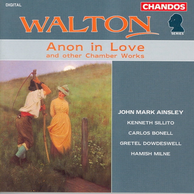 Walton: Anon in Love / Duets for Children / Toccata / Valse From Facade / 5 Bagatelles / 2 Pieces