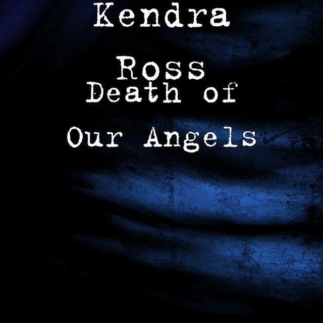 Death of Our Angels