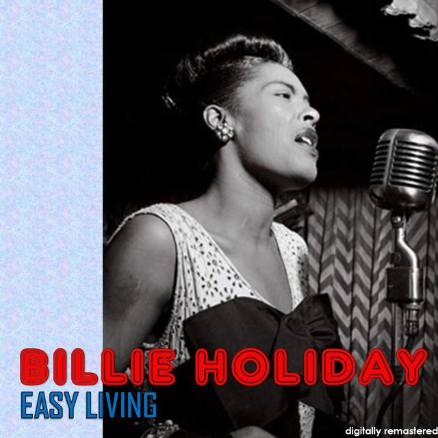 Easy Living (Digitally Remastered)