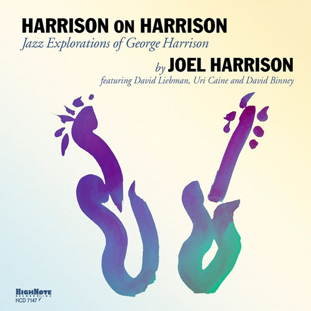 Harrison on Harrison (Jazz Explorations of George Harrison)