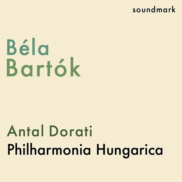 Bela Bartók: Dance Suite, Deux Portraits Op. 5, Mikrokosmos - Bourrée, From the Diary of a Fly