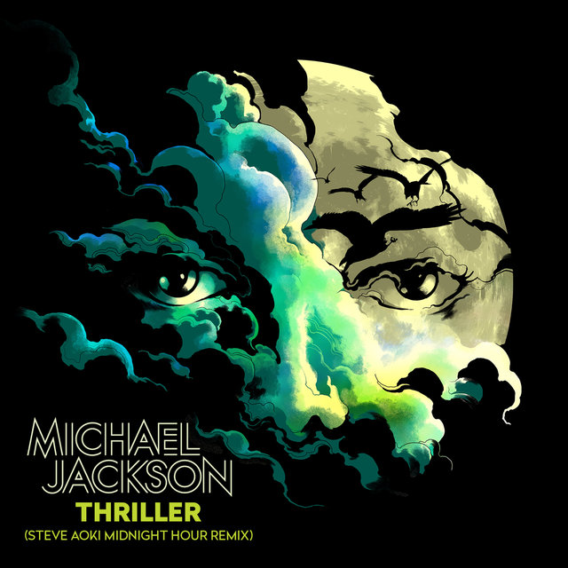 Thriller (Steve Aoki Midnight Hour Remix) (Radio Edit)