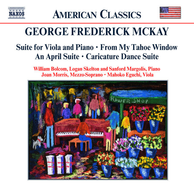 Mckay: Suite for Viola and Piano / My Tahoe Window / An April Suite