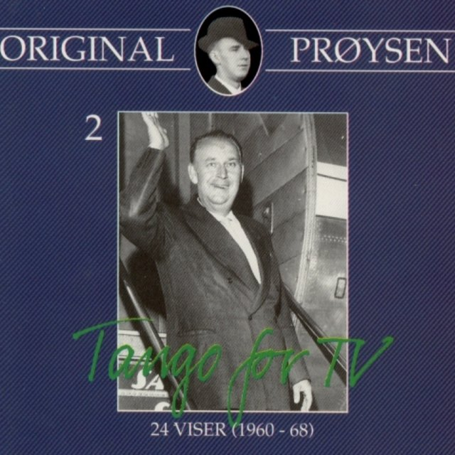 Original Prøysen 2 - Tango for Tv - 24 Viser (1960-68)
