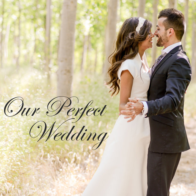 TIDAL: Listen to Our Perfect Wedding – Best Wedding Songs ...