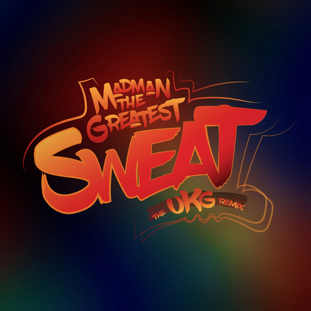 Sweat (The UKG Remix)