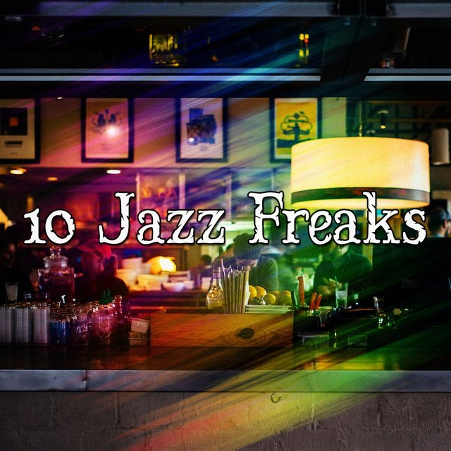 10 Jazz Freaks