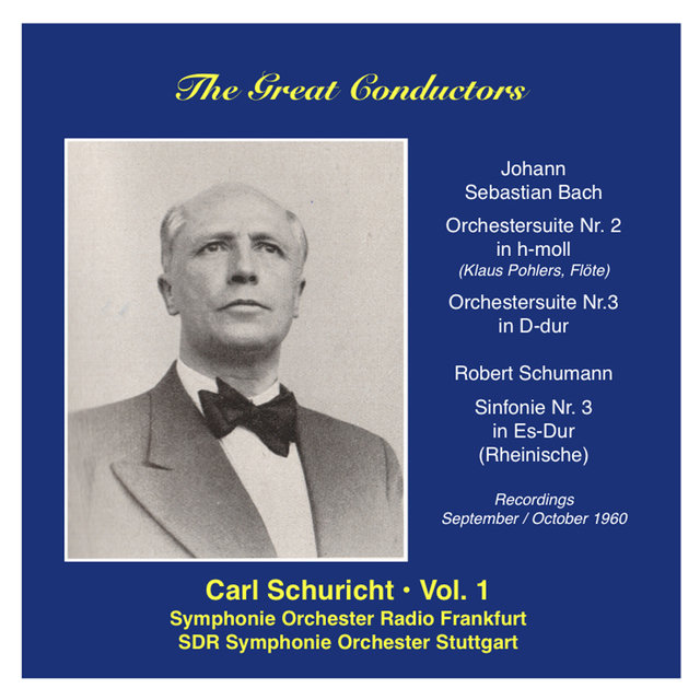 The Great Conductors: Carl Schuricht, Vol. 1 (1960)