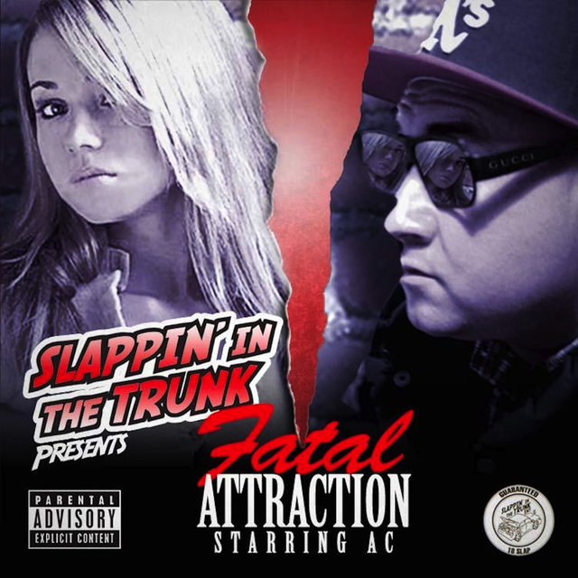 Slappin' in the Trunk Presents Fatal Attraction