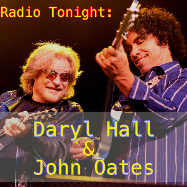 Radio Tonight: Daryl Hall & John Oates