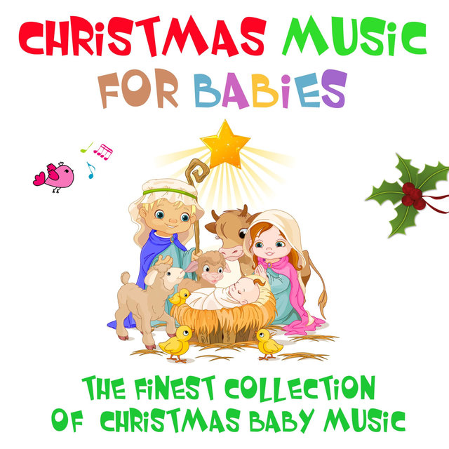 Christmas Music for Babies - The Finest Collection of Christmas Baby Music