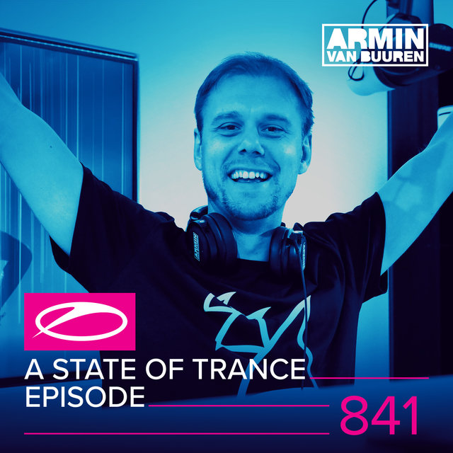 A State Of Trance Episode 841