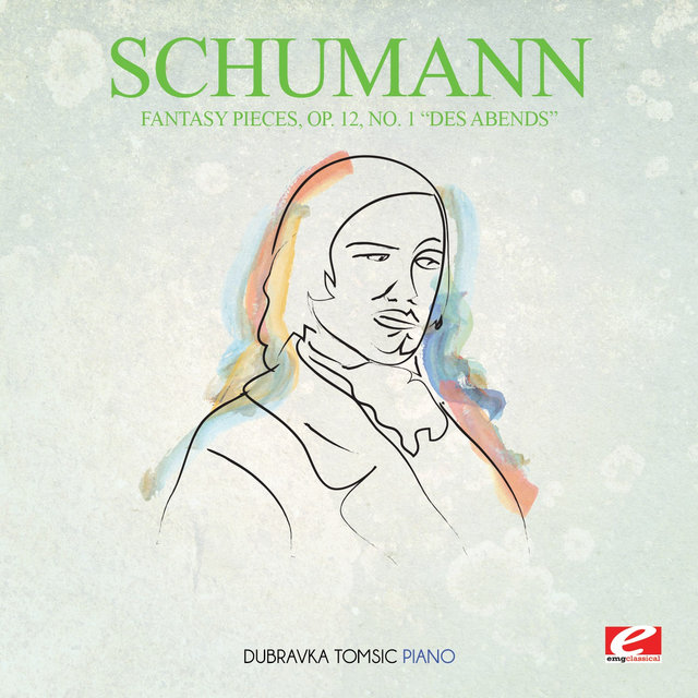 Schumann: Fantasy Pieces, Op. 12, No. 1
