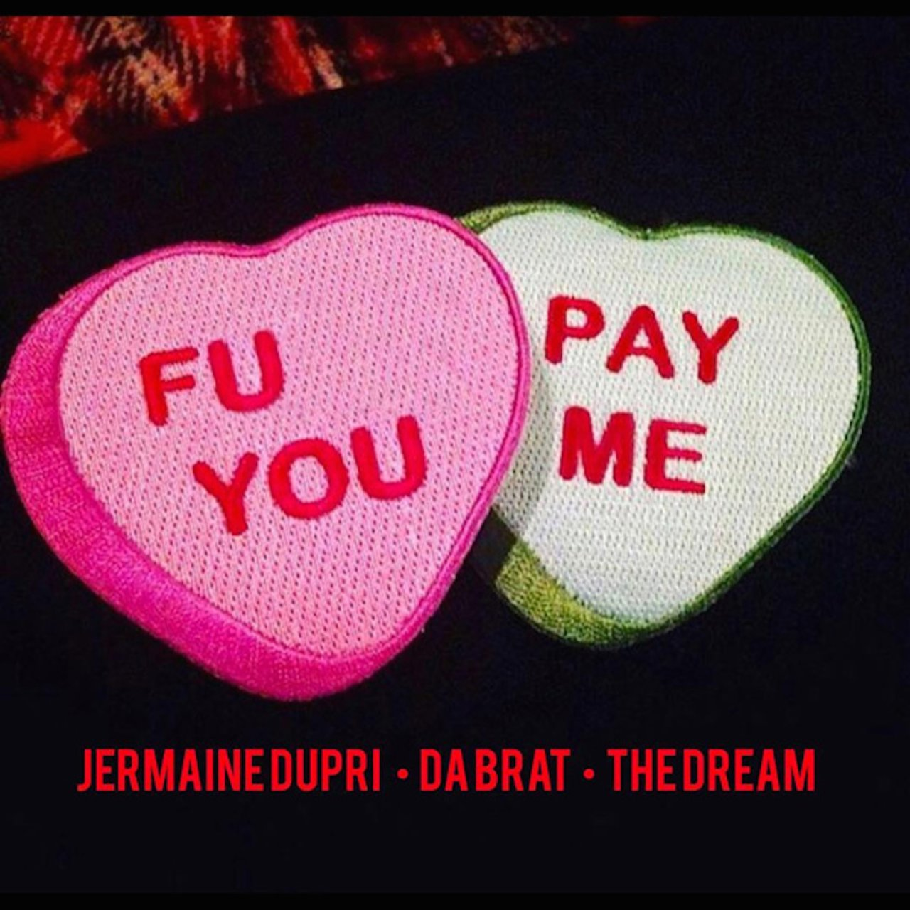 F U Pay Me (feat. The Dream)