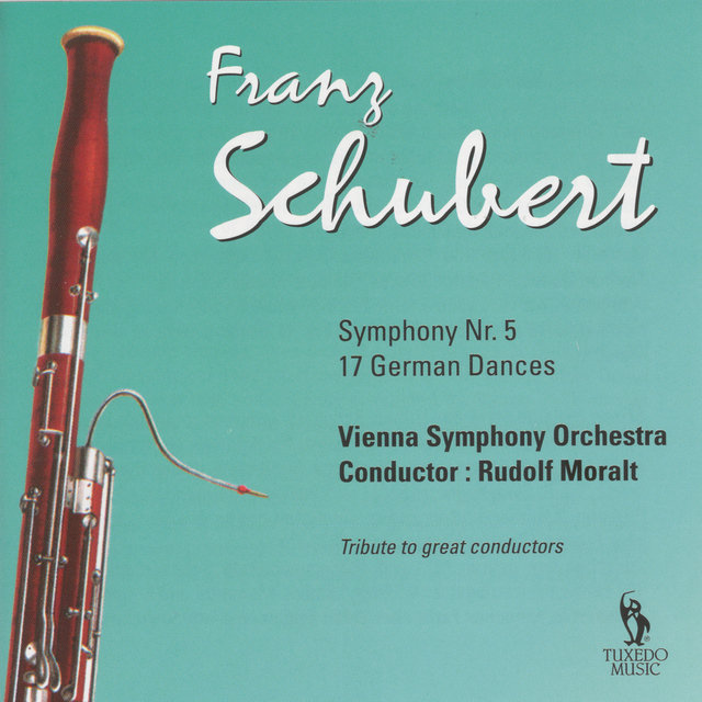 Schubert: Symphony No. 5, D. 485 & German Dances, D. 783