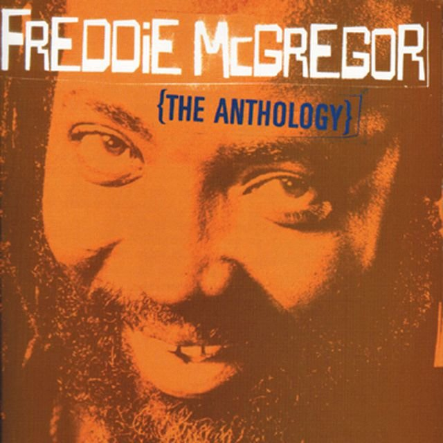 Freddie McGregor: The Anthology