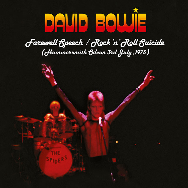Farewell Speech/Rock 'n' Roll Suicide (Live at Hammersmith Odeon, 3rd July, 1973)