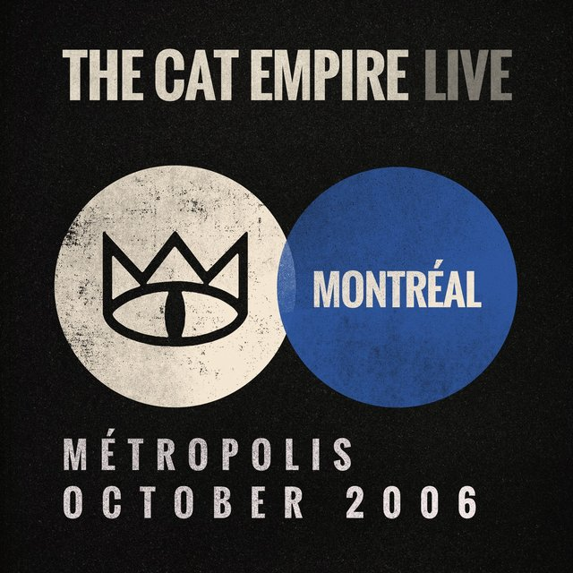 Live at Métropolis - The Cat Empire