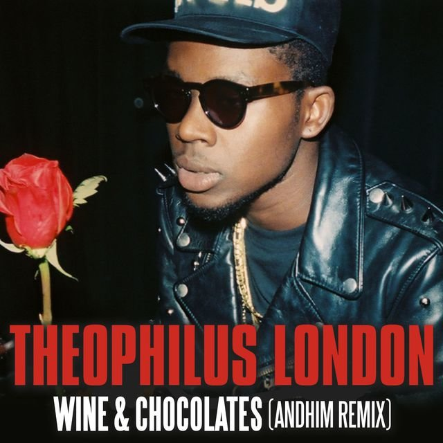 Wine & Chocolates (andhim Remix Radio Version)