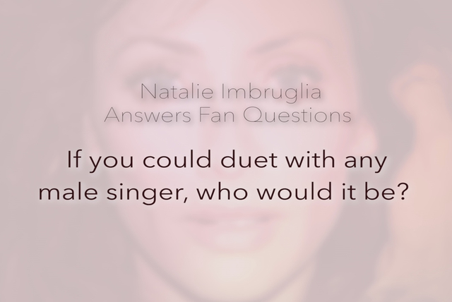 If You Could Duet with Any Singer...