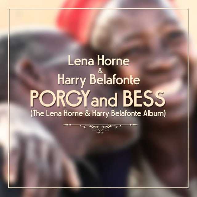 Porgy and Bess (The Lena Horne & Harry Belafonte Album)