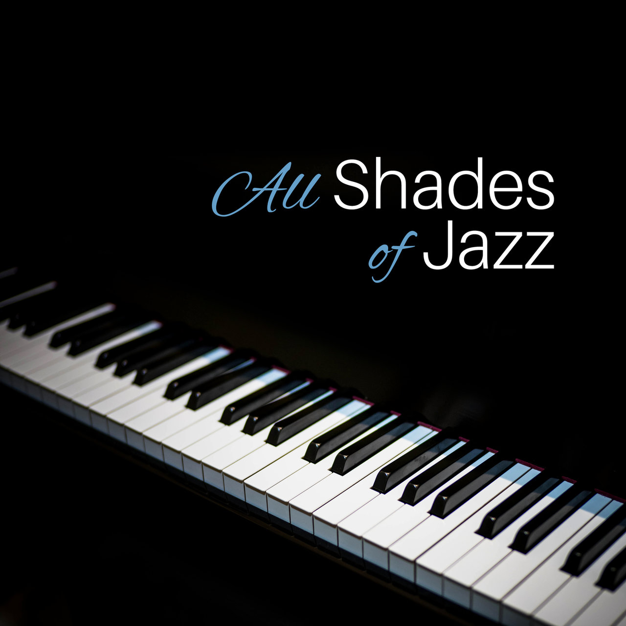 All Shades of Jazz – Classic Jazz Music for Erotic Moments, Sensual Piano  Sounds for
