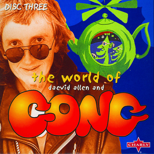The World Of Daevid Allen And Gong CD3