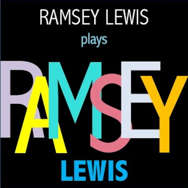 Ramsey Lewis plays Ramsey Lewis