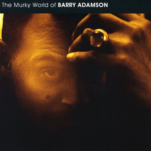 Murky World Of Barry Adamson