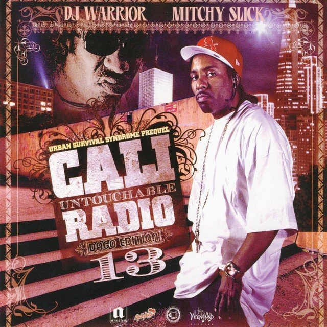Cali Untouchable Radio, Dago Edition 13