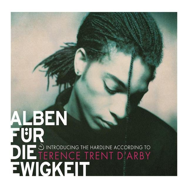 Introducing The Hardline According To Terence Trent D'Arby (Alben für die Ewigkeit)