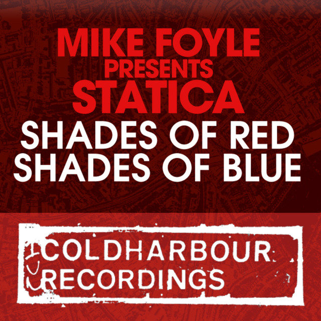 Shades Of Red / Shades Of Blue [Mike Foyle presents Statica]