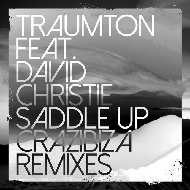Saddle Up (Crazibiza Remixes)