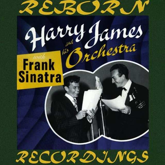 Harry James and His Orchestra with Frank Sinatra  (HD Remastered)