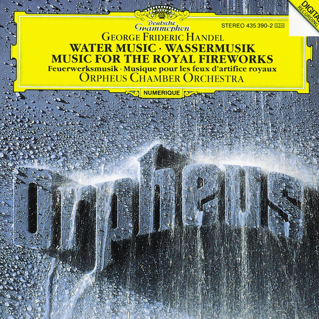 Handel: Water Music, HWV 348-350; Music for the Royal Fireworks, HWV 351