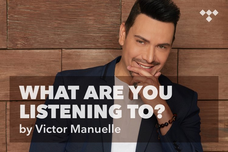 Victor Manuelle: What Are You Listening To?