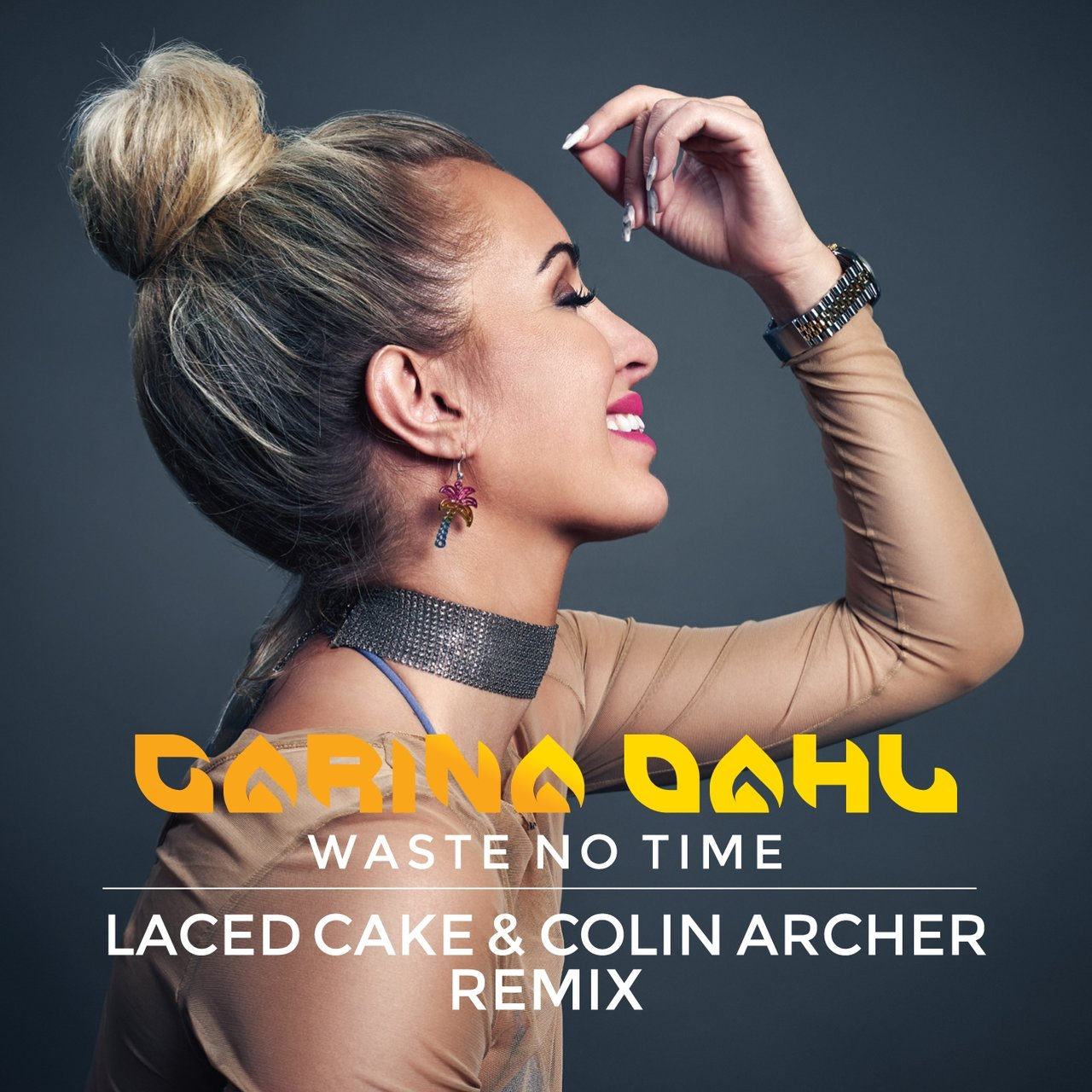 Waste No Time (feat. Laced Cake & Colin Archer) [Laced Cake & Colin Archer Remix]