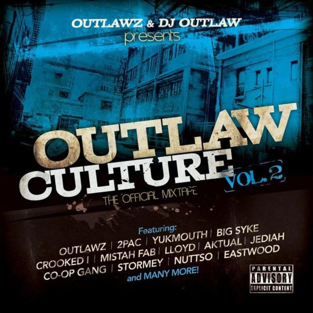 Outlaw Culture, Vol. 2: The Official Mixtape