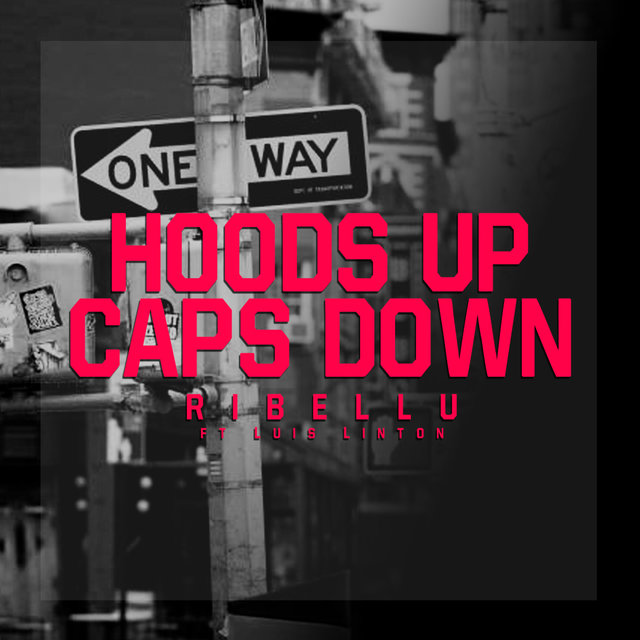 Hoods Up Caps Down
