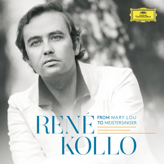 René Kollo - From Mary Lou To Meistersinger
