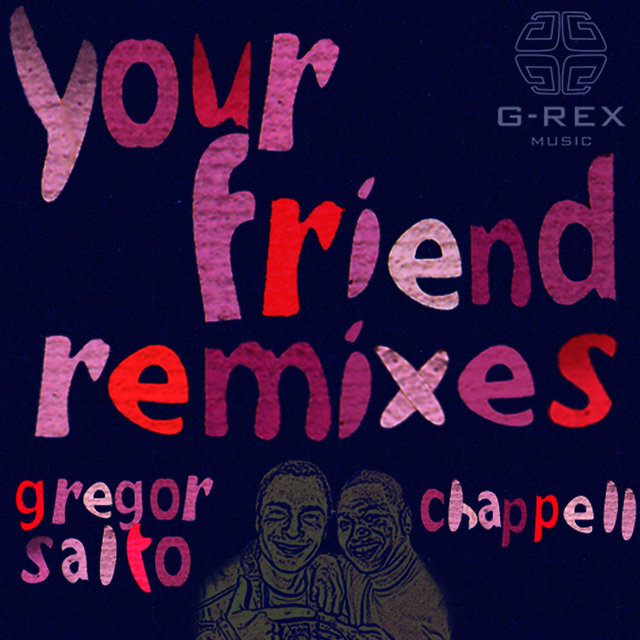 Your Friend Remixes