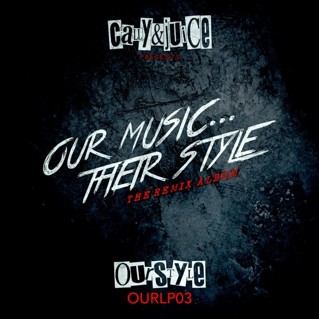 Our Music...Their Style (The Remix Album)