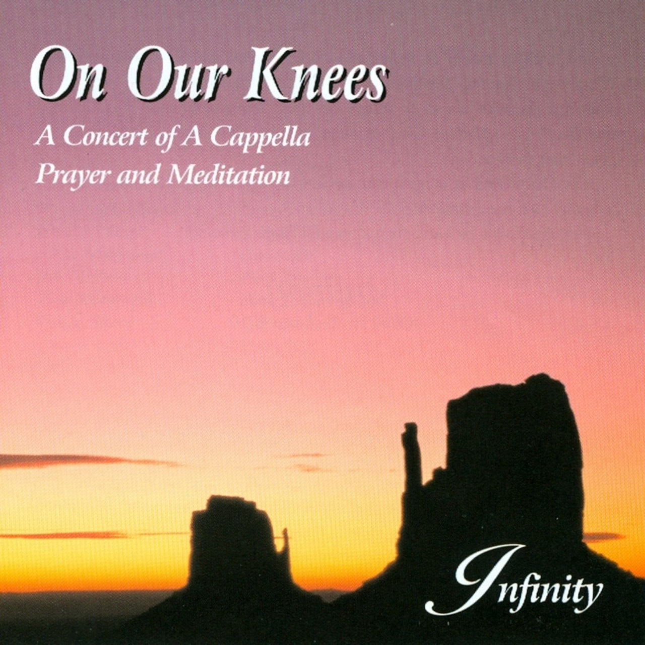 On Our Knees: A Concert Of A Cappella Prayer And Meditation