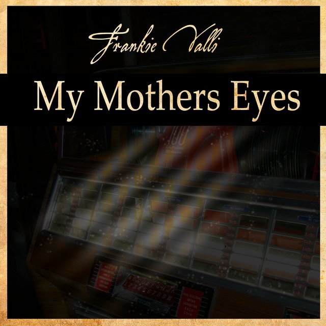 My Mother Eyes